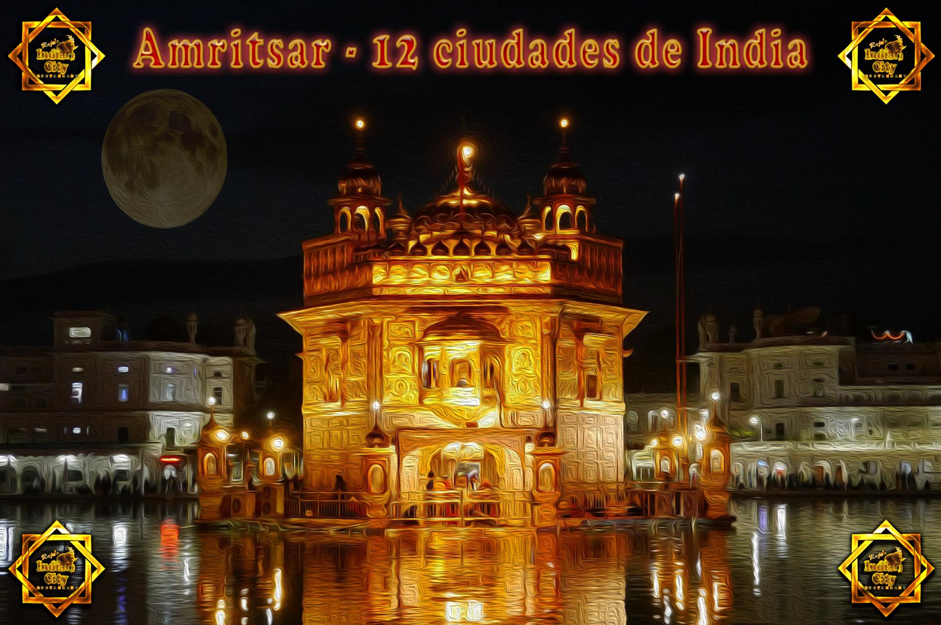 Amritsar – 12 Ciudades de India