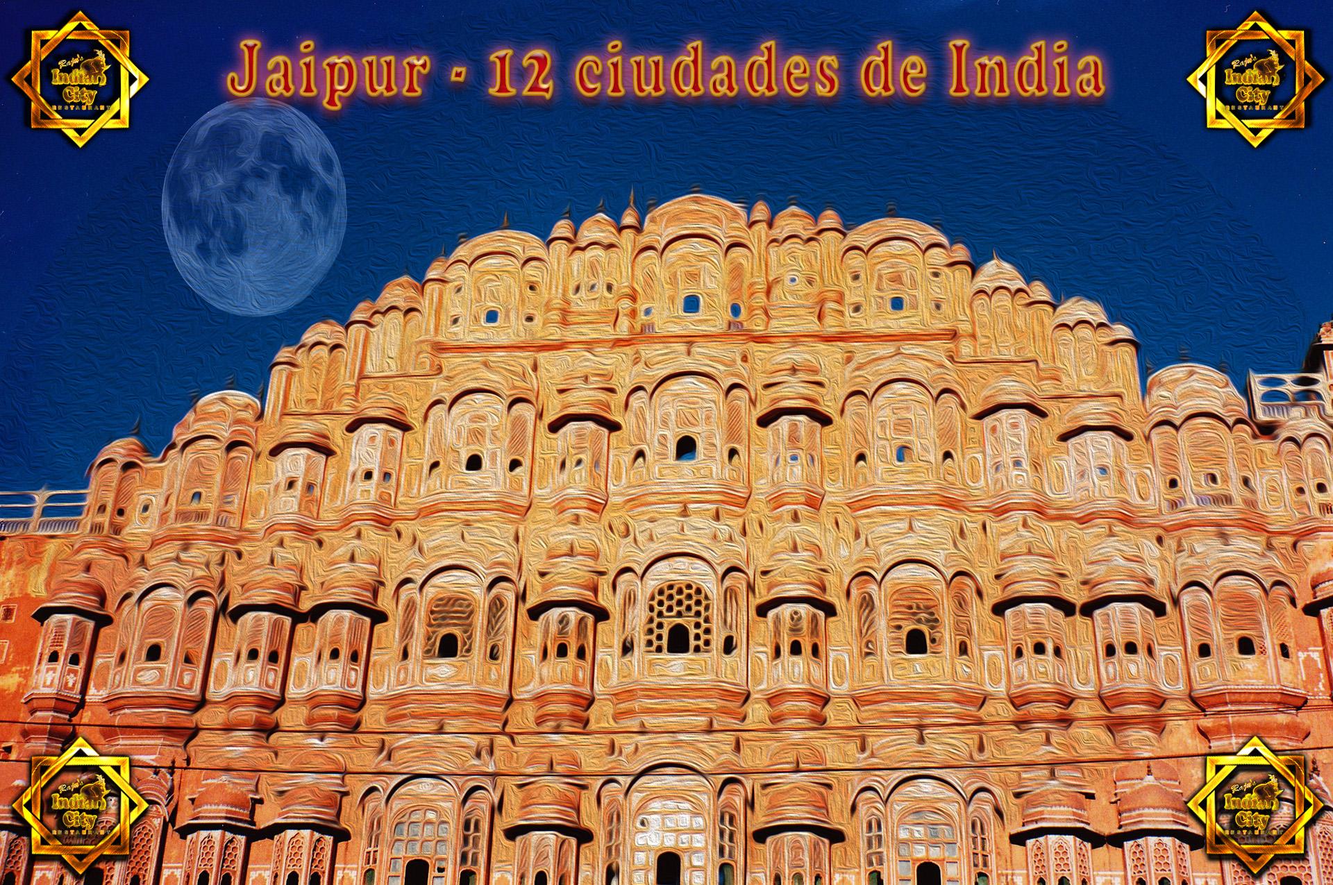 Jaipur – 12 Ciudades de India