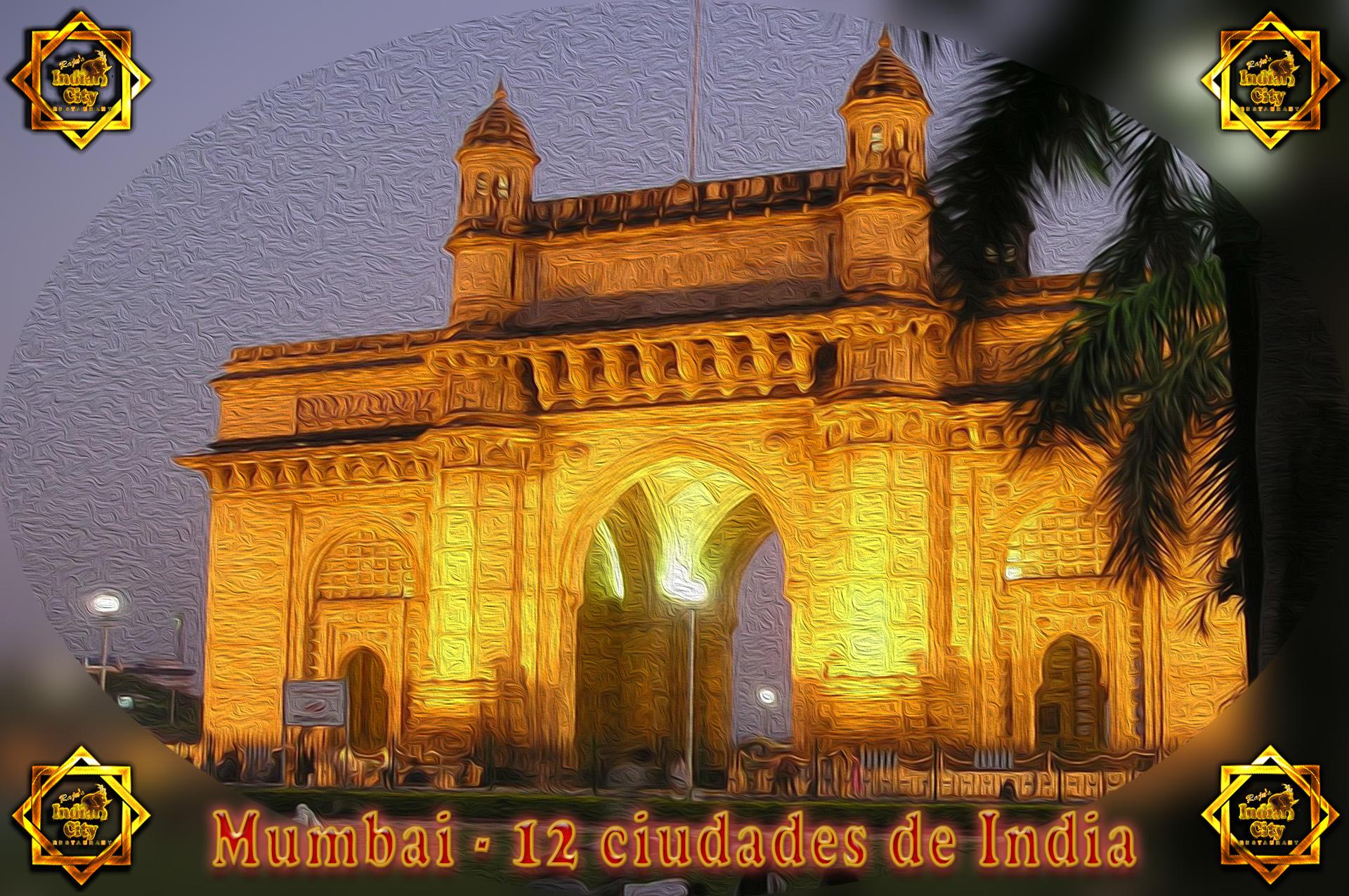 Mumbai – 12 Ciudades de India
