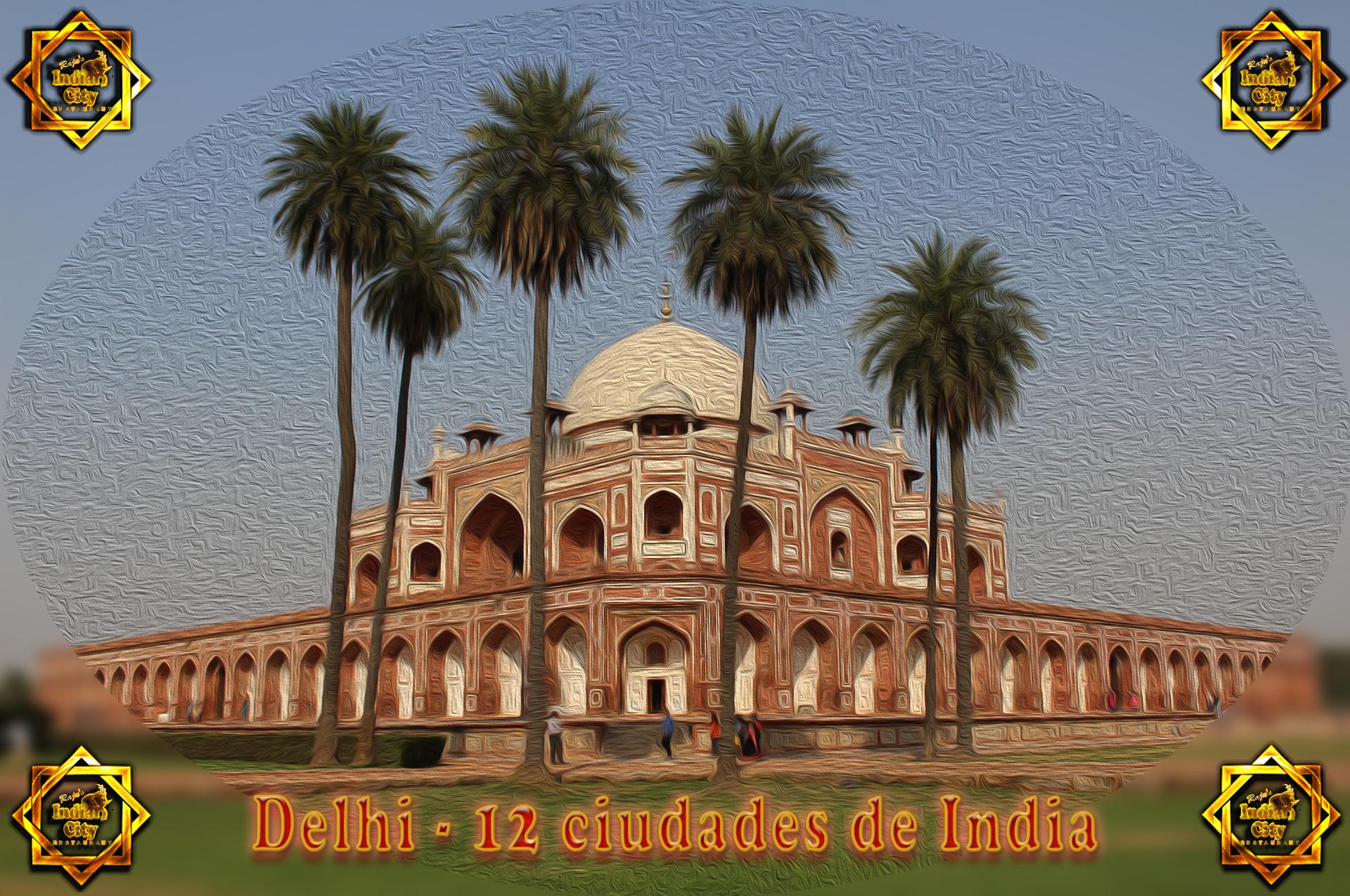 Delhi – 12 Ciudades de India