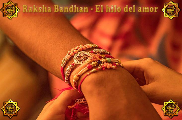 Raksha Bandhan - El hilo del amor