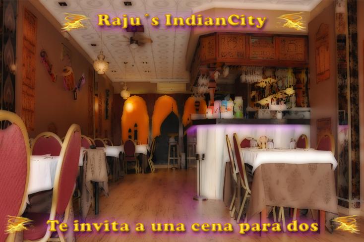 Raju´s IndianCity en Octubre te invita a una cena para dos.