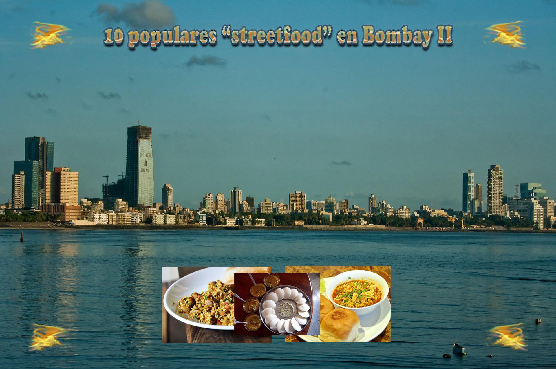 10 populares streetfood en Bombay II